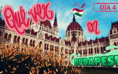 Qué ver en Budapest en 4 días: Día 4