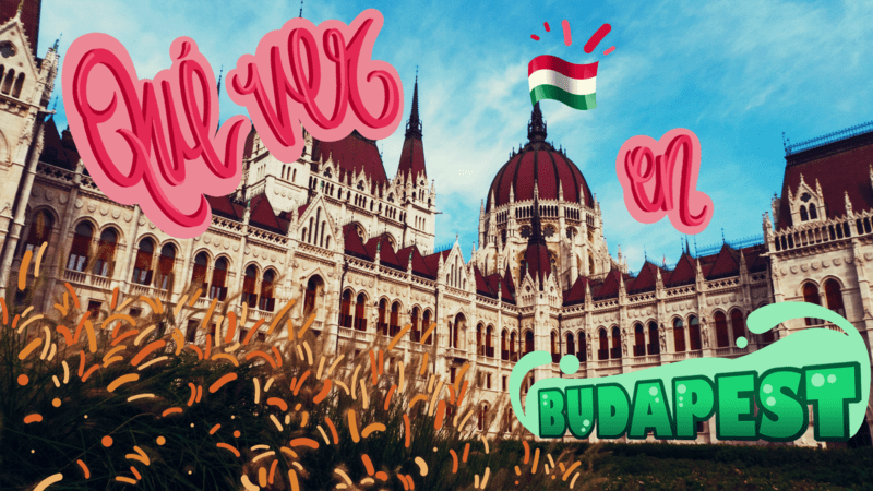 Qué ver en Budapest en 4 días: Información general